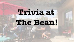 Trivia at The Bean!