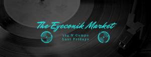 The Eyeconik MARCH Market