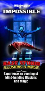 Raze Illusion Show