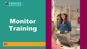 Monitor Training